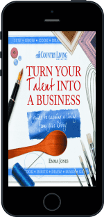 Cover of Turn Your Talent into a Business by Emma Jones andCountry Living