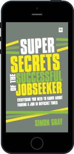 Cover of Super Secrets of the Successful Jobseeker by Simon Gray