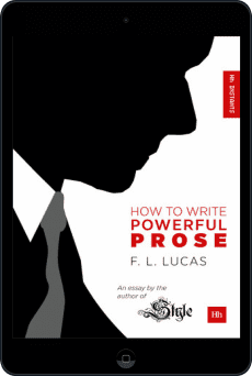 Cover of How to Write Powerful Prose by F. L. Lucas