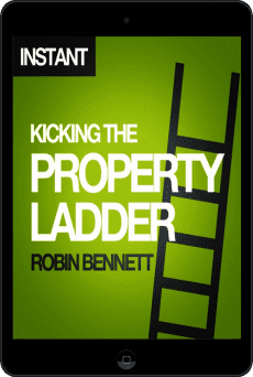Cover of Kicking the Property Ladder by Robin Bennett