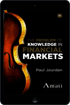 Cover of The Problem of Knowledge in Financial Markets by Paul Jourdan