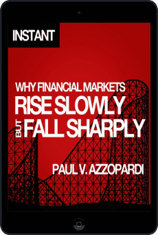 Cover of Why Financial Markets Rise Slowly but Fall Sharply by Paul V. Azzopardi