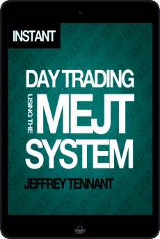 Cover of Day Trading Using the MEJT System by Jeffrey Tennant