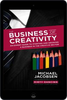 Cover of The Business of Creativity by Michael Jacobsen