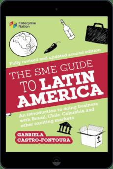 Cover of The SME Guide to Latin America by Gabriela Castro-Fontoura