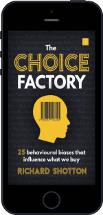 Cover of The Choice Factory by Richard Shotton
