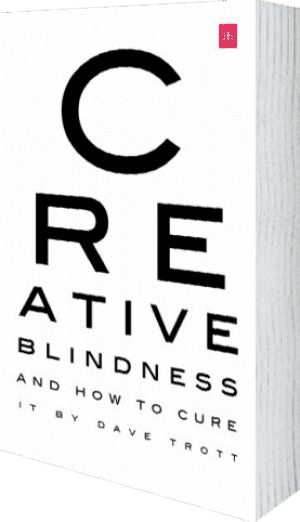 Cover of Creative Blindness (And How To Cure It) by Dave Trott