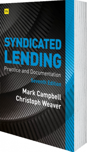 Cover of Syndicated Lending 7th edition  by Mark Campbell and Christoph Weaver