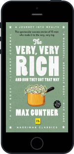 Cover of The Very, Very Rich and How They Got That Way (Harriman Classics) by Max Gunther