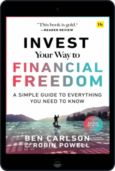 Cover of Invest Your Way to Financial Freedom by Ben Carlson and Robin Powell
