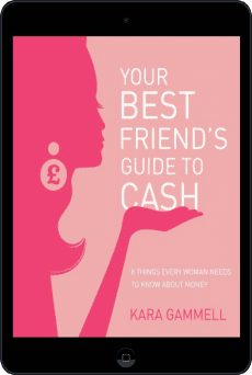 Cover of Your Best Friend's Guide to Cash by Kara Gammell